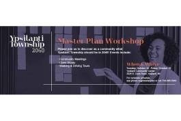 Flyer for Ypsilanti Township's masterplan workshop