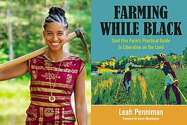 "Leah Penniman is the author of ""Farming While Black."""